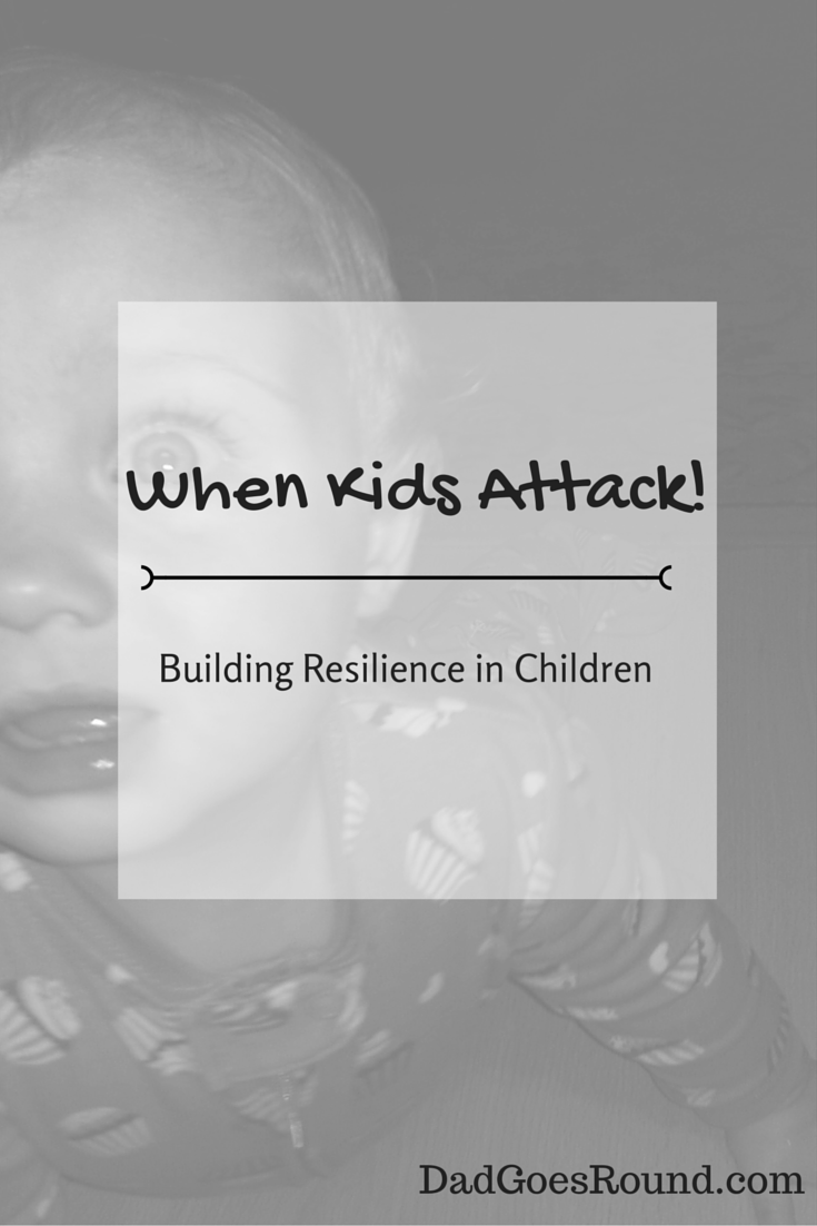 When Kids Attack: Building resilience in children | Recovery, Renewal and Regular Positive Habits | 3 building blocks of resiliency