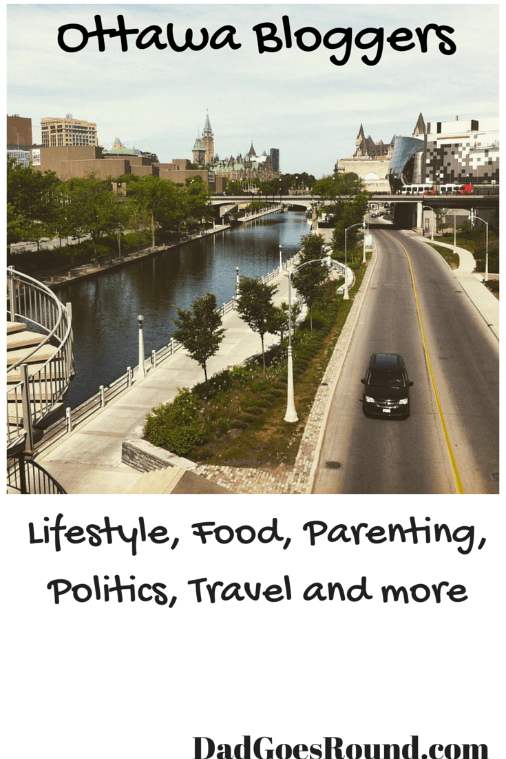 Image of the Rideau Canal in Ottawa Canada with text Ottawa Bloggers: Lifestyle, Food, Parenting, Politics, Travel and more