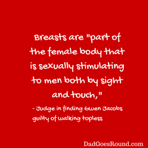 Text of a judgement that reads Breasts are part of the female body that is sexually stimulating to men both by sight and touch.