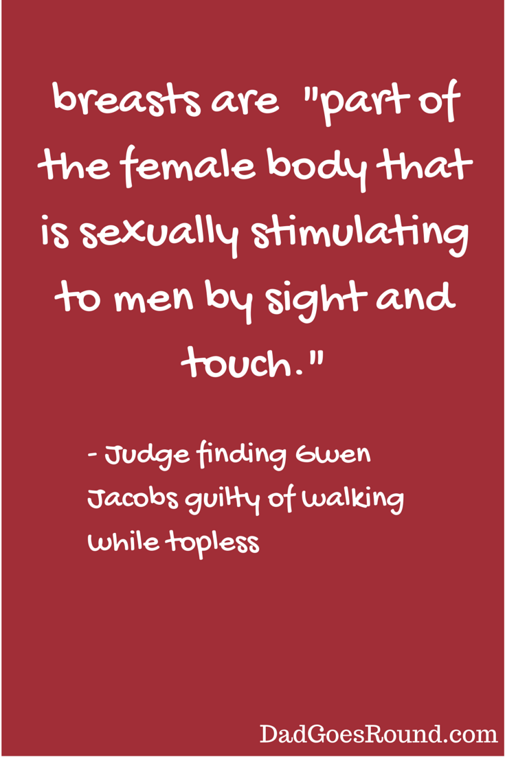 Public indecency laws are designed to shame women and protect men from their uncontrollable sexual urges.