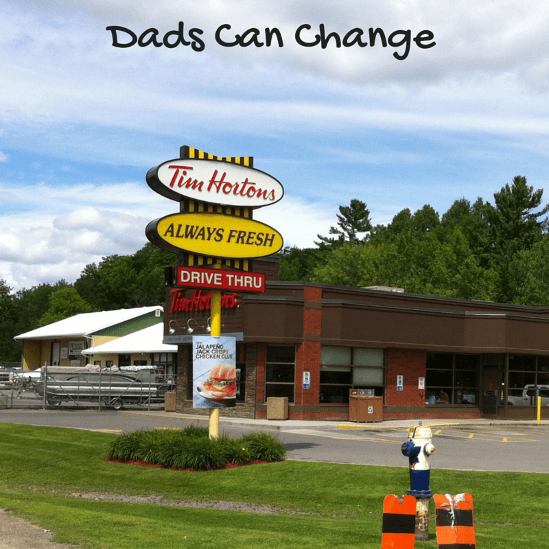 "Image of Tim Hortons restaurant with text ""Dads can change"""