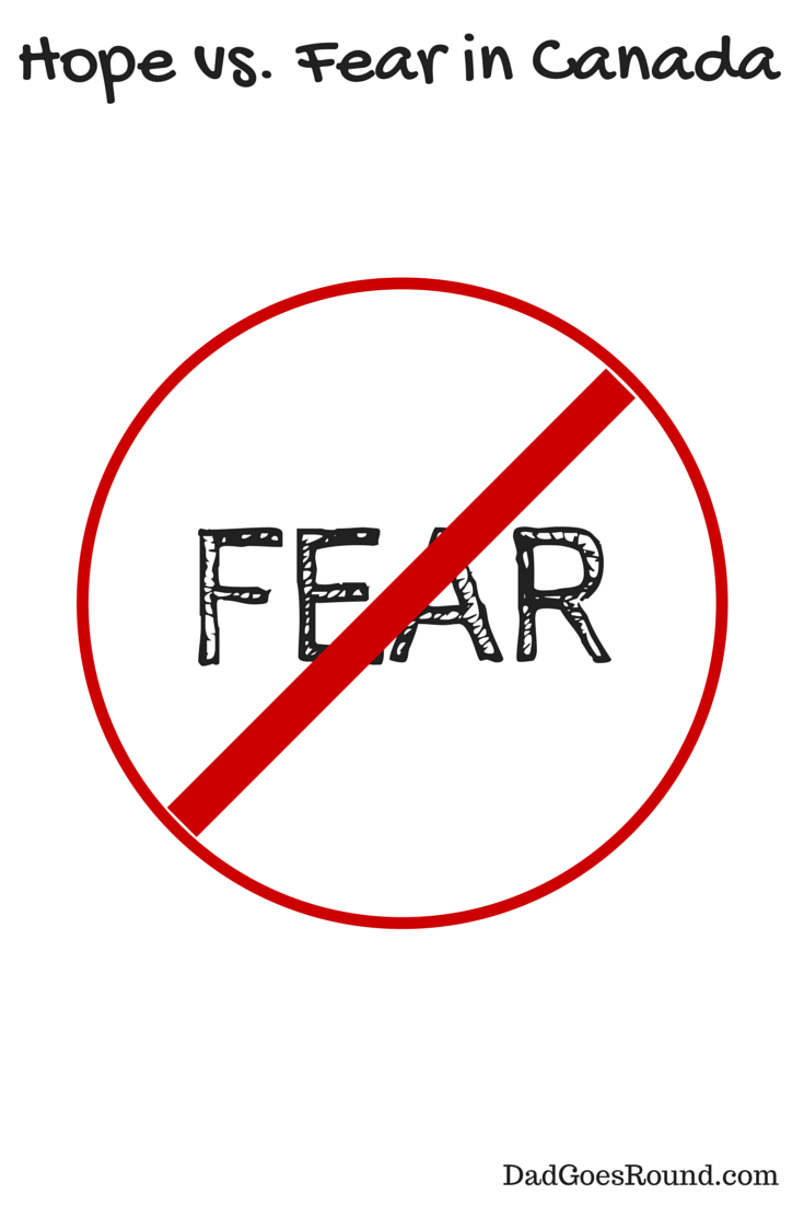 Hope versus Fear in Canada   Dad Goes Round   Federal Election 2015   Stephen Harper wants us to be afraid of the boogeyman.